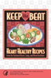 Cover art of Keep the Beat: Heart Healthy Recipes from the National Heart, Lung, and Blood Institute