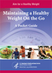 cover image of Aim for a Healthy Weight Pocket Guide to Eating Healthy on the Go