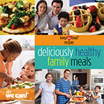 Keep the Beat Deliciously Healthy Family Meals Cookbook