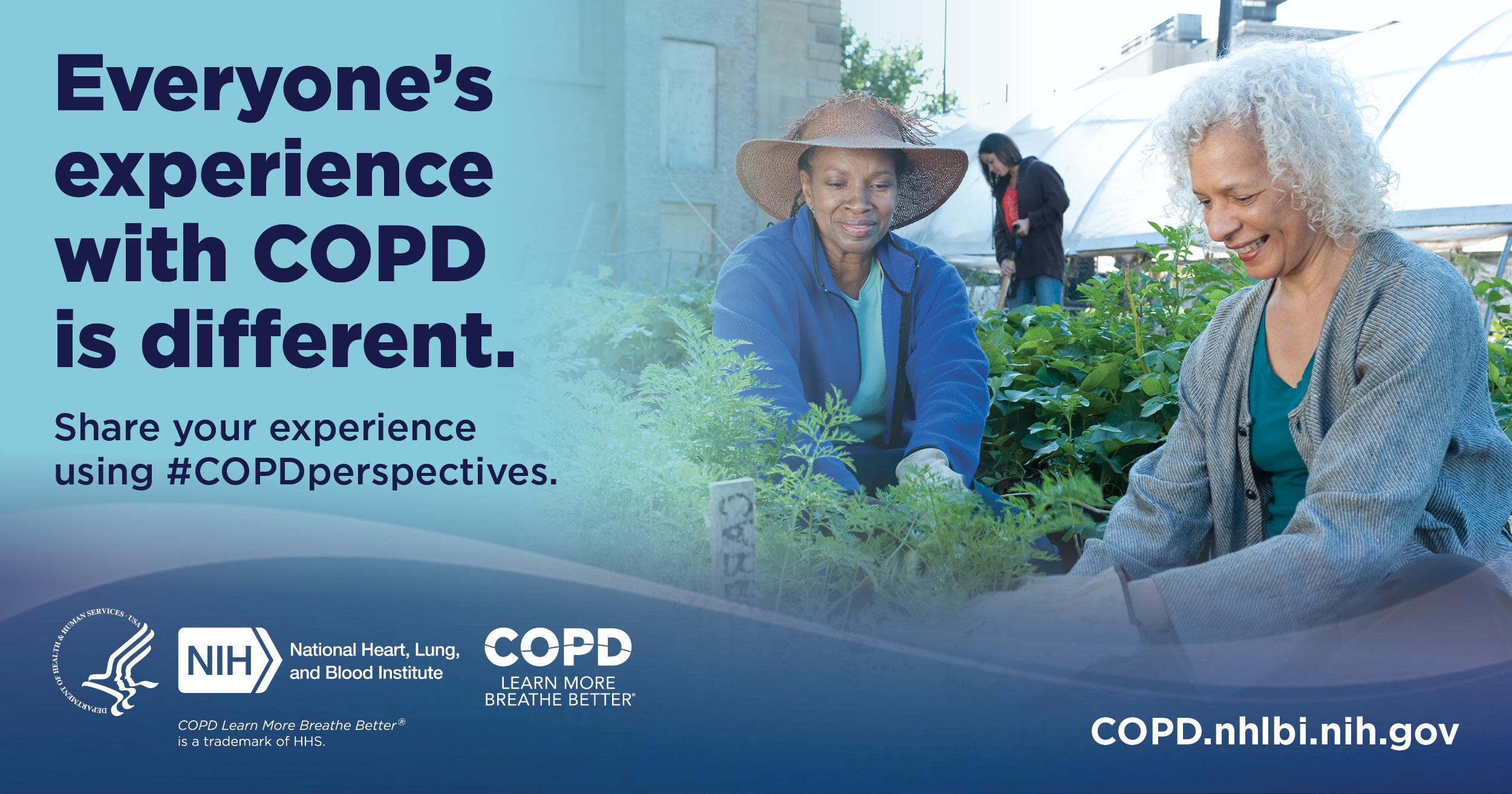 Everyone's experience with COPD is different. #COPDjourney. COPD.nhlbi.nih.gov.
