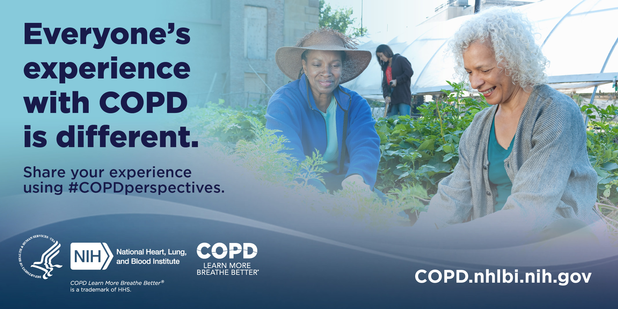 Image with text: Everyone's experience with COPD is different. #COPDjourney. COPD.nhlbi.nih.gov.