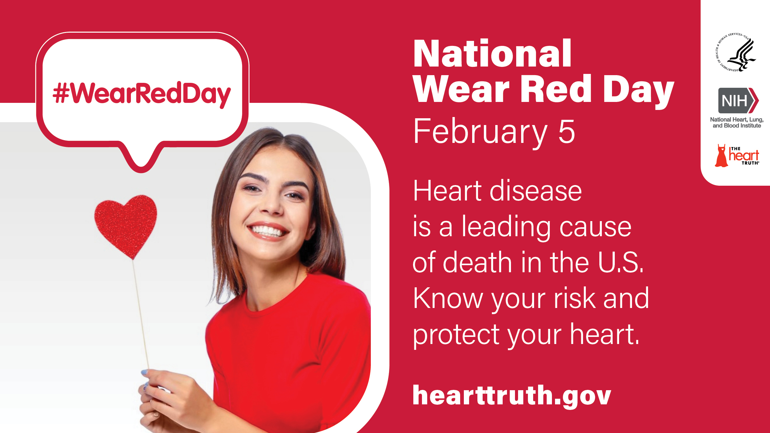 Photo of a woman wearing red with a sign above saying #WearRedDay. Hearttruth.gov. See description for details.