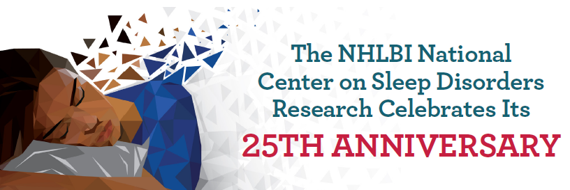 Promotional banner celebrating the 25th anniversary of the National Center on Sleep Disorders Research