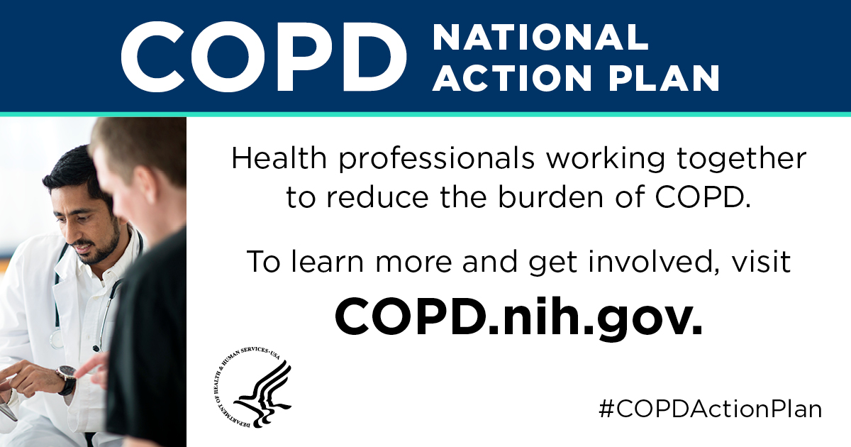 Health professional working together to reduce the burden of COPD. Visit COPD.nih.gov