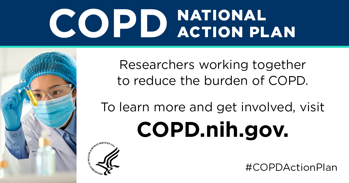 Researchers working together to reduce the burden of COPD. Visit COPD.nih.gov