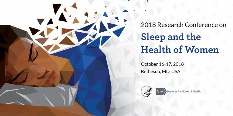 2018 Research Conference on Sleep and the Health of Women