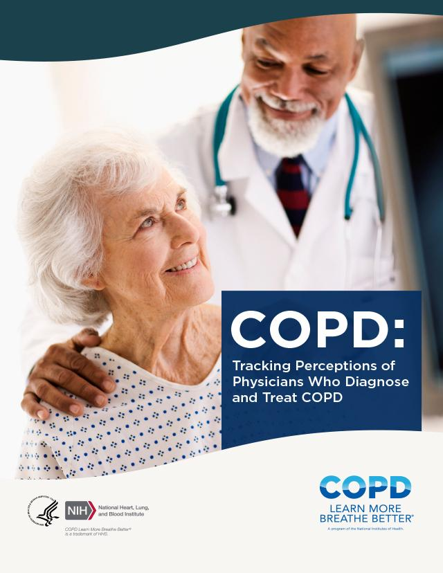 COPD: Tracking Perceptions of Physicians Who Diagnose and Treat COPD (2017)