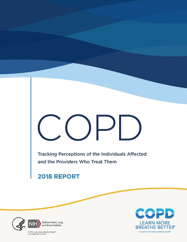 COPD: Tracking Perceptions of the Individuals Affected and the Providers Who Treat Them (2018)