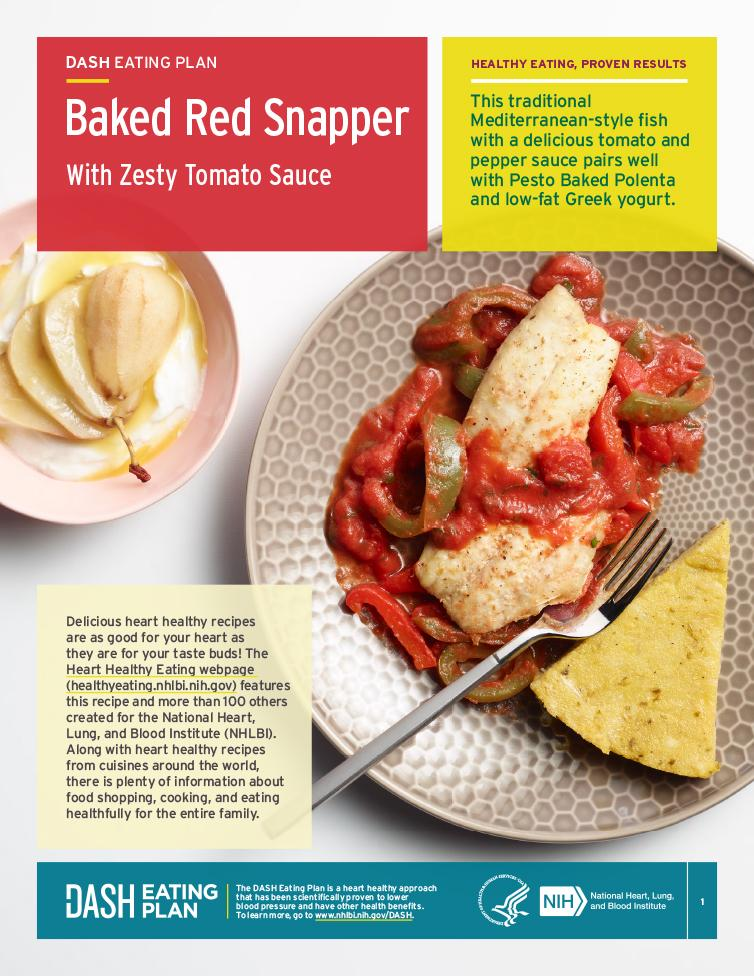 This fact sheets provides a heart-healthy recipe for baked red snapper with zesty tomato sauce