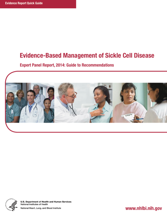 Evidence-Based Management of Sickle Cell Disease: Expert Panel Report, 2014: Quick Guide to Recommendations