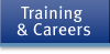 Training and Careers